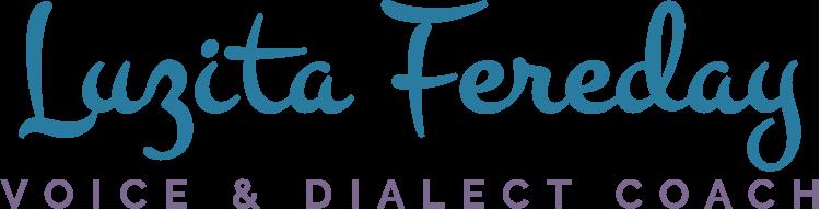 Luzita Fereday | Voice & Dialect Coach